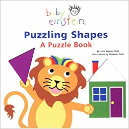 Puzzling Shapes: A Puzzle Book (Baby Einstein): Julie Aigner.