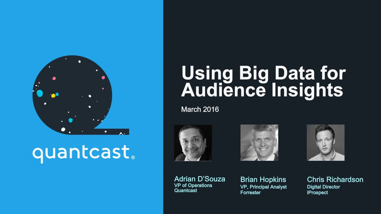 The New Normal: Using Big Data for Audience Insights.