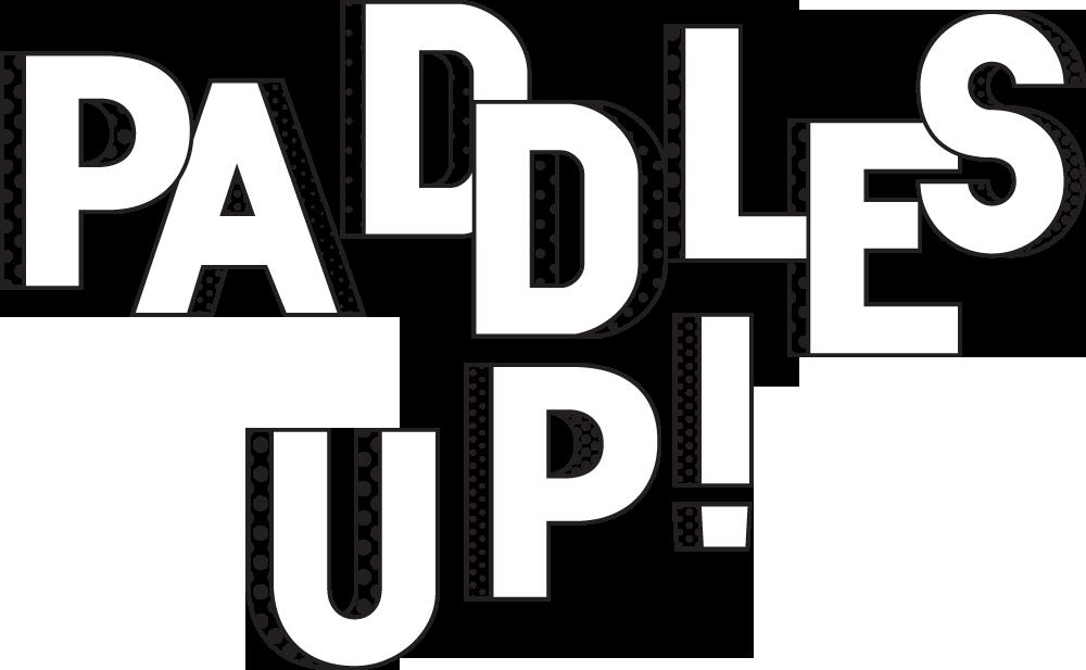 Paddles ON!.