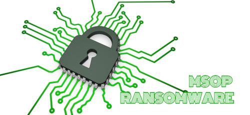 Cómo eliminar el Msop Ransomware y descifrar los archivos.