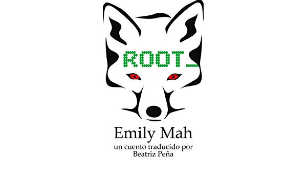 Amazon.com: Root (Spanish Edition) eBook: Emily Mah, Beatriz.