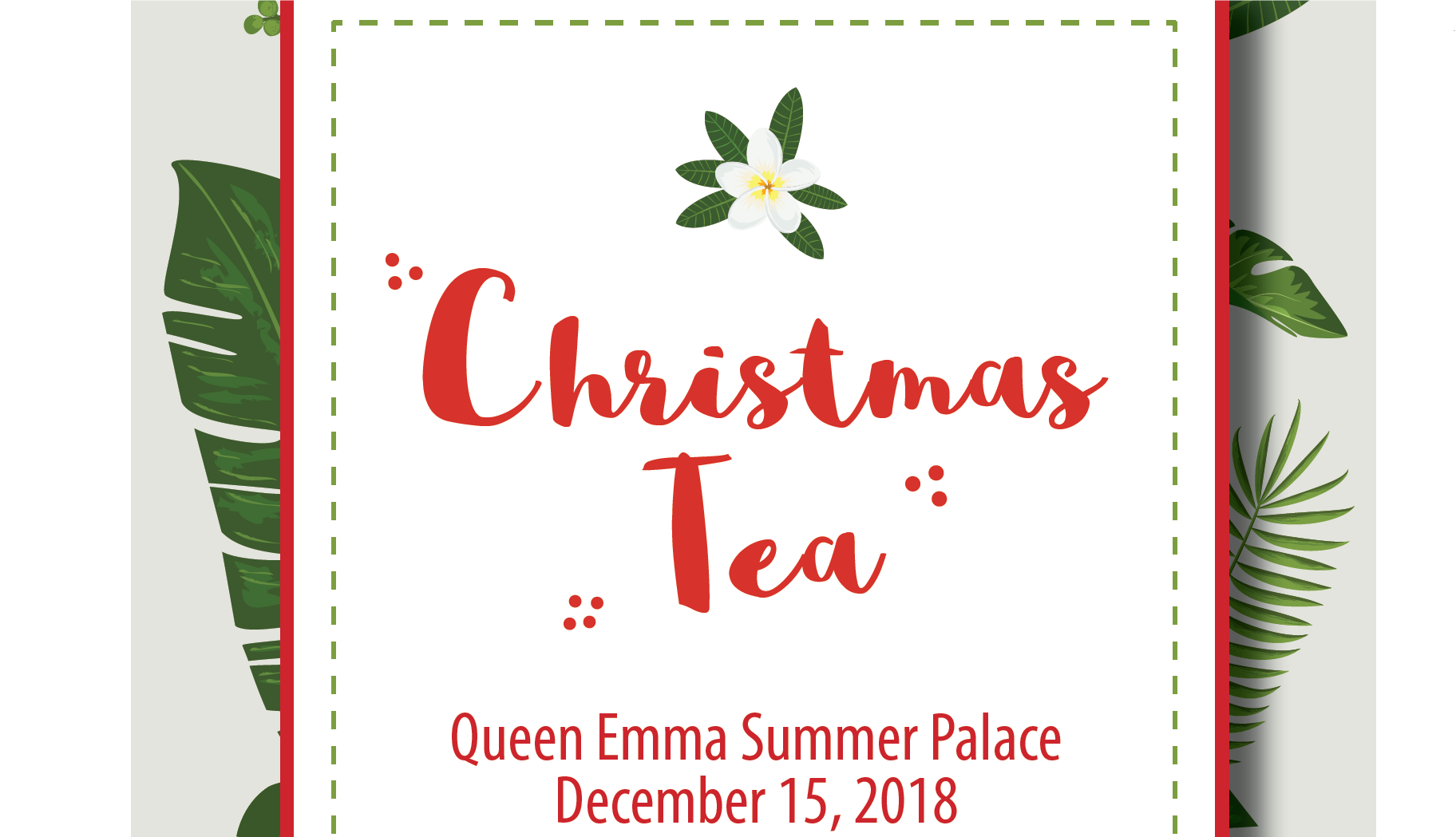 Annual Christmas Tea at Queen Emma Summer Palace.