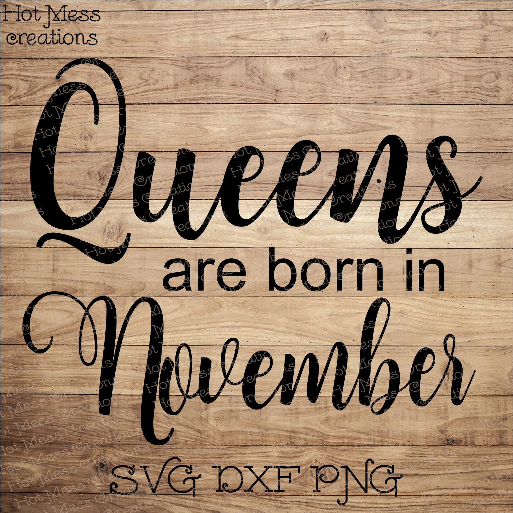 Queens are Born in November SVG DXF EPS PNG Birthday Design.