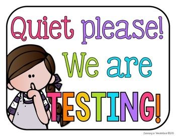Quiet Please Testing Sign Pictures to Pin on Pinterest.