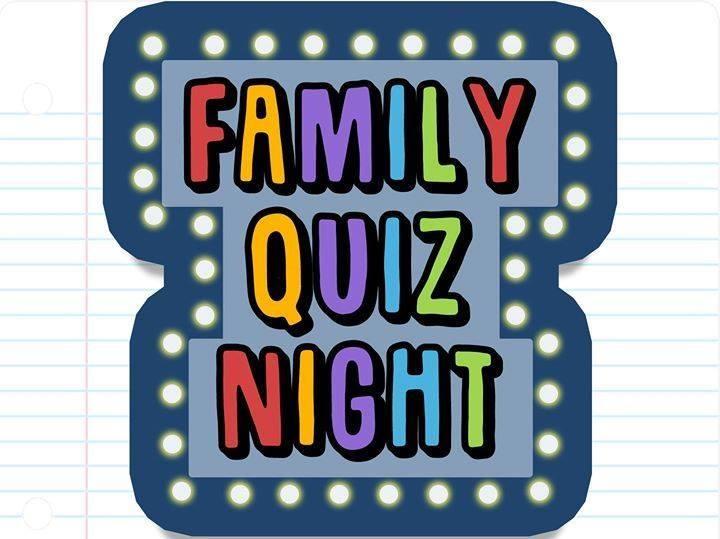 14 April 2018 Family Quiz Night.