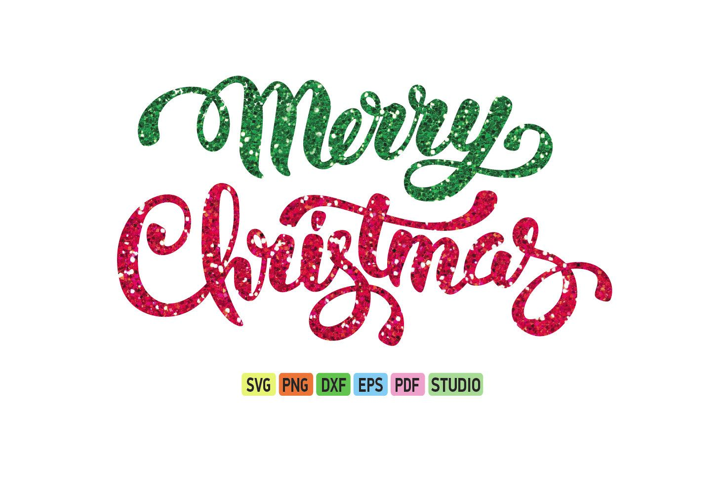 Merry Christmas Glitter SVG, Christmas SVG file, Christmas.