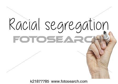 Stock Image of Hand writing racial segregation k21877785.