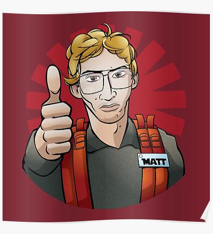 Radar Technician Matt: Posters.