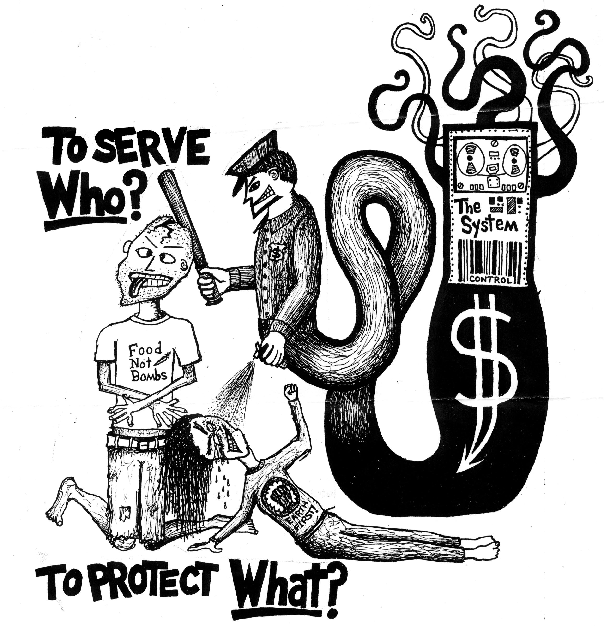 To Serve Who? To Protect What?, by Radical Graphics ~ Anarchist.