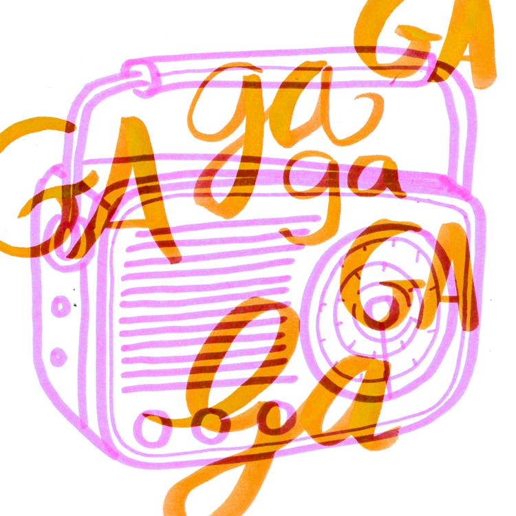 Radio Ga Ga.