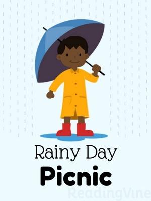 The Rainy Day Picnic.