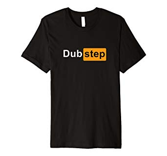 Dubstep EDM Funny Logo Rave Party Festival Fashion T.