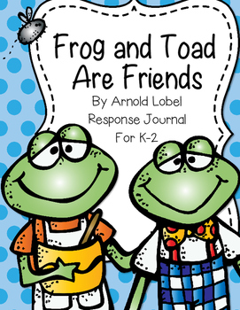 Frog and Toad Are Friends Reading Response by Red Apple Teacher.