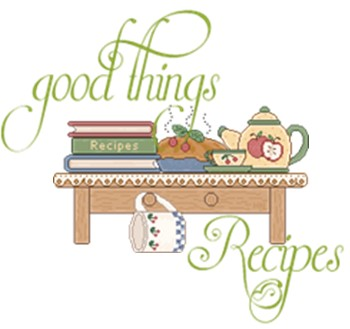 GOOD THINGS & RECIPES INDEX PAGE.