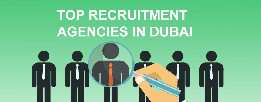 Top Recruitment Agencies in Dubai, UAE (2018).