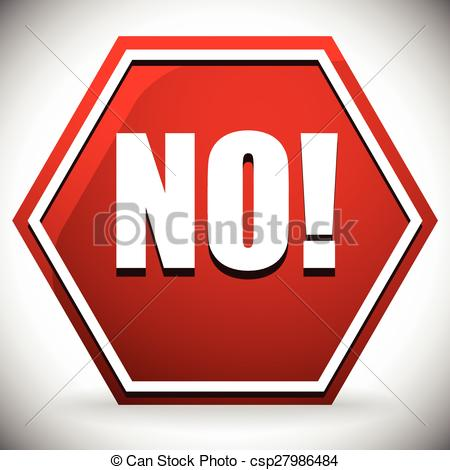 Vector of Word NO on red road sign. Vector graphics. csp27986484.