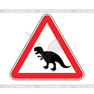 dinosaur. Dangers of red road sign..