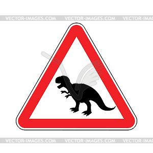 dinosaur. Dangers of red road sign..