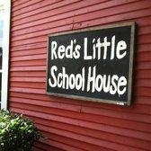 Red's Little School House Restaurant.