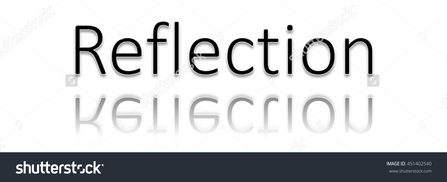 Reflection Word Clip Art Stock Illustration 451402540.