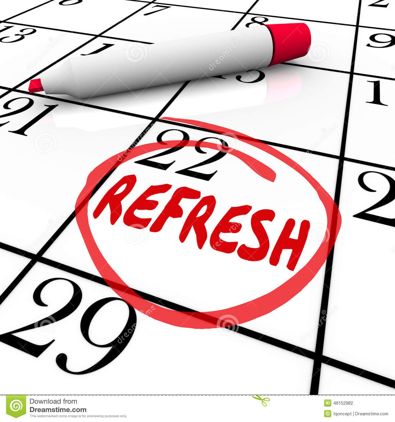 Refresh Word Circled Calendar Day Date Restart Product Business.
