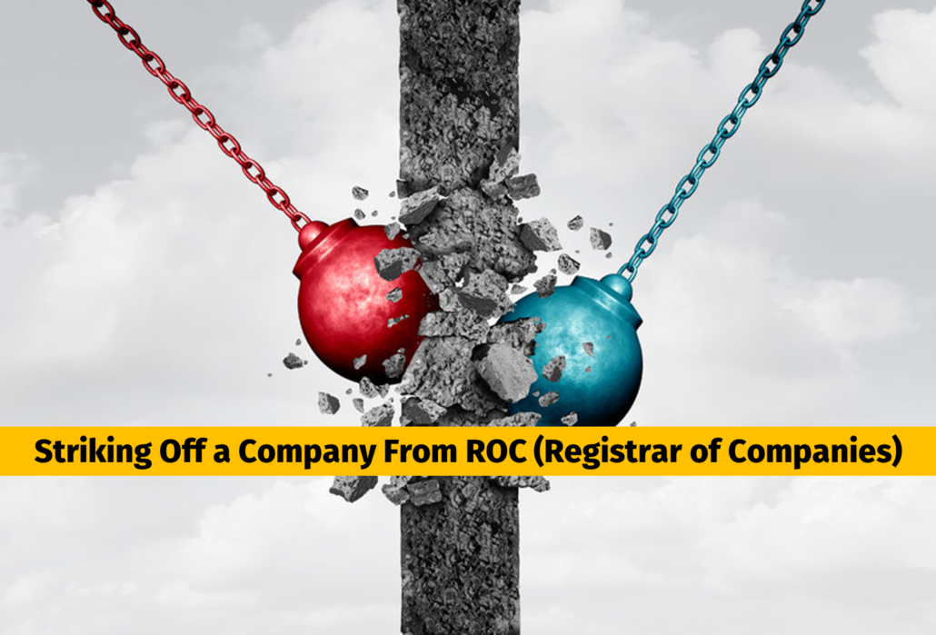 Striking Off a Company From ROC (Registrar of Companies.