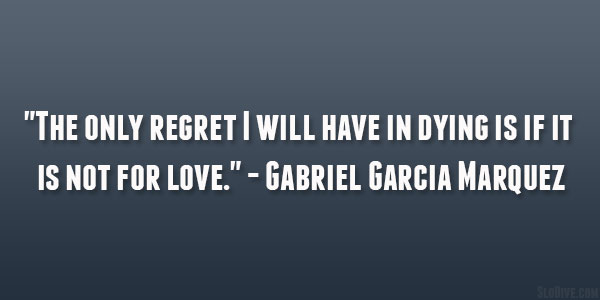 spanish love quotes gabriel garcia marquez.