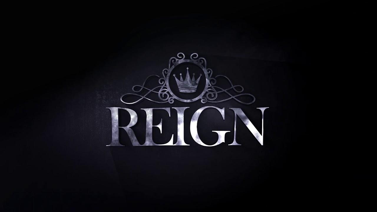 Reign Logo Reveal.