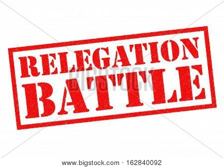 RELEGATION BATTLE red Rubber Stamp over a white background. Stock.