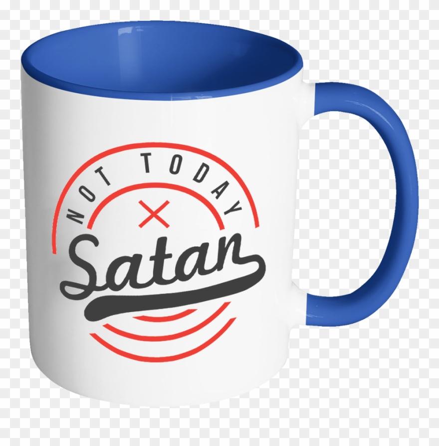 Not Today Satan Christian Quotes Religious Gift 11oz Clipart.