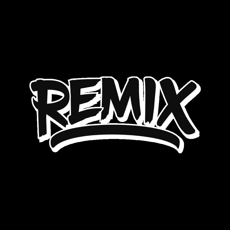 Remix.