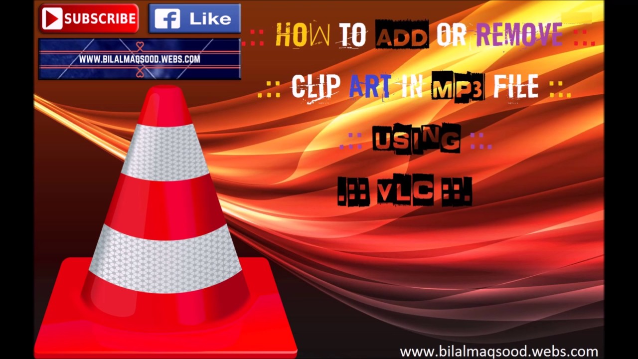 How to Add or Remove Clip Art/Picture of Mp3 File Using VLC.
