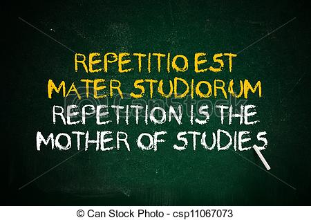 Picture of Repetition is the mother of studies. Latin quote.