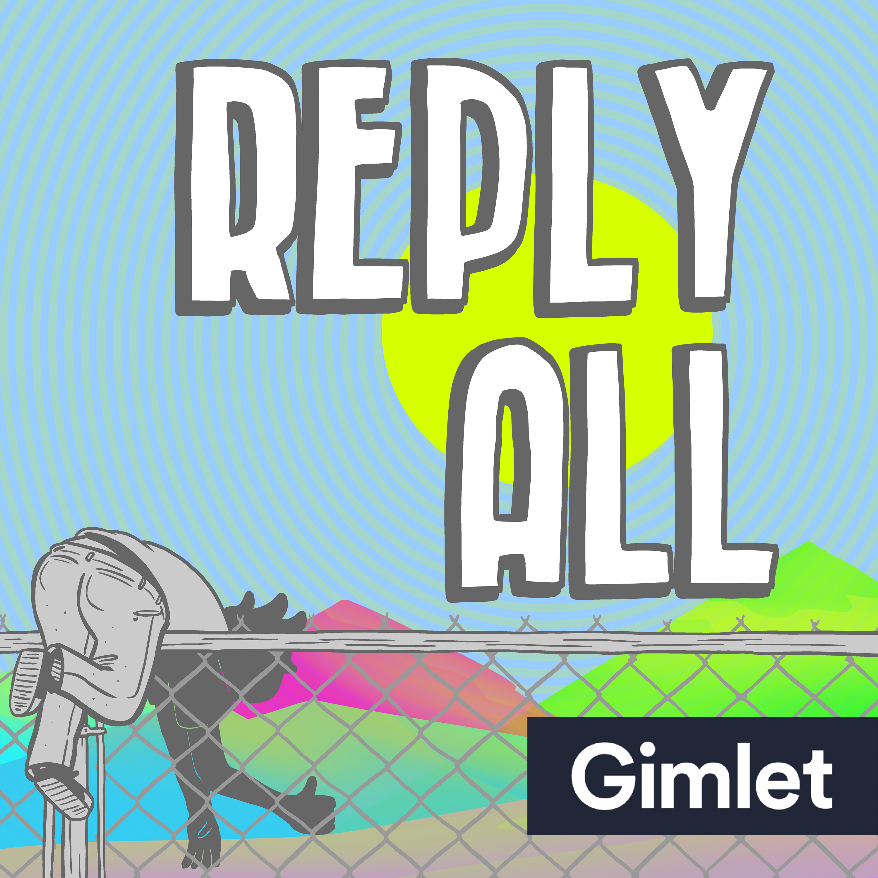Reply All (podcast).