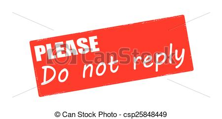 EPS Vector of Please do not reply.