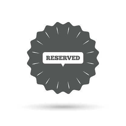 Reserved sign icon. Speech bubble symbol Clipart Image.
