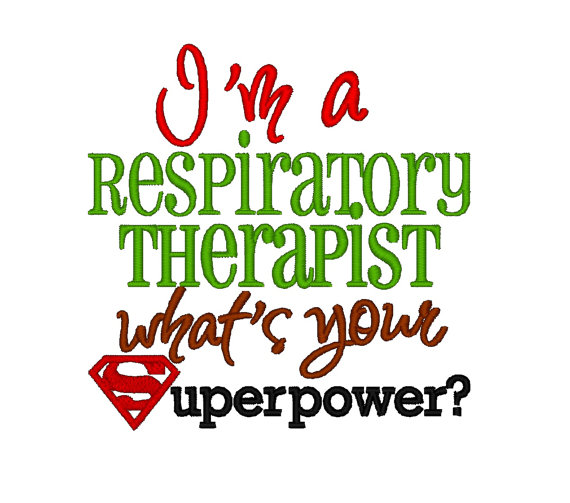 I'm a Respiratory Therapist whats your Superpower. INSTANT.