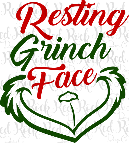 Resting Grinch Face.