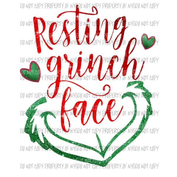 Resting Grinch Face Sublimation transfers.