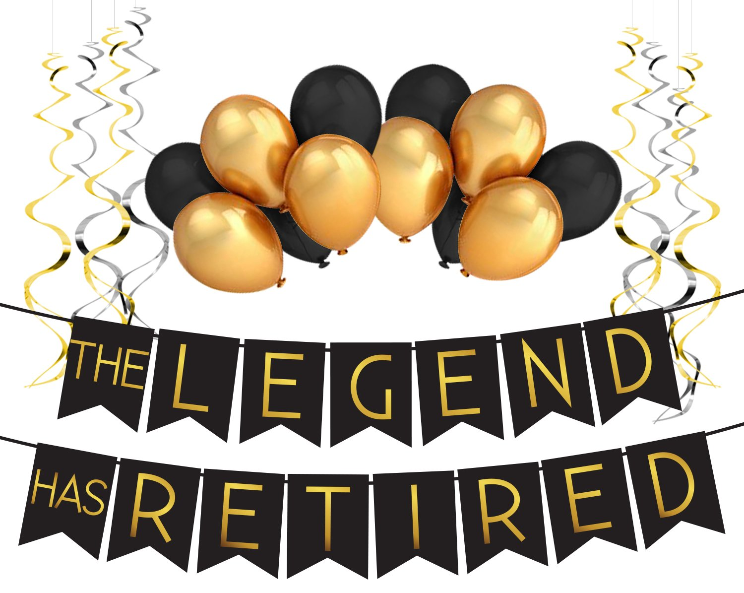 """The Legend Has Retired"" Retirement Decoration Pack."