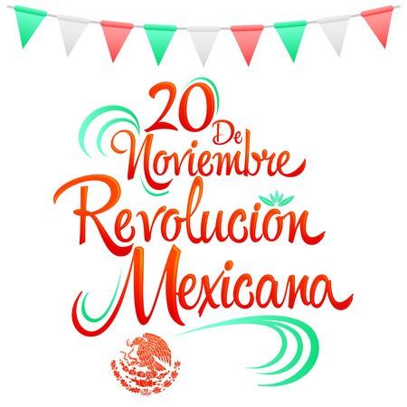 20 de Noviembre Revolucion Mexicana, November 20 Mexican.