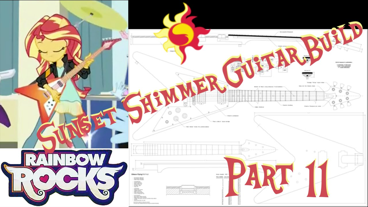 Sunset Shimmer Guitar Build Episode 11.