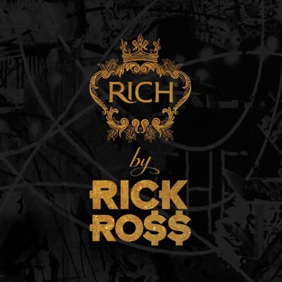 RICH by Rick Ross on Twitter: \