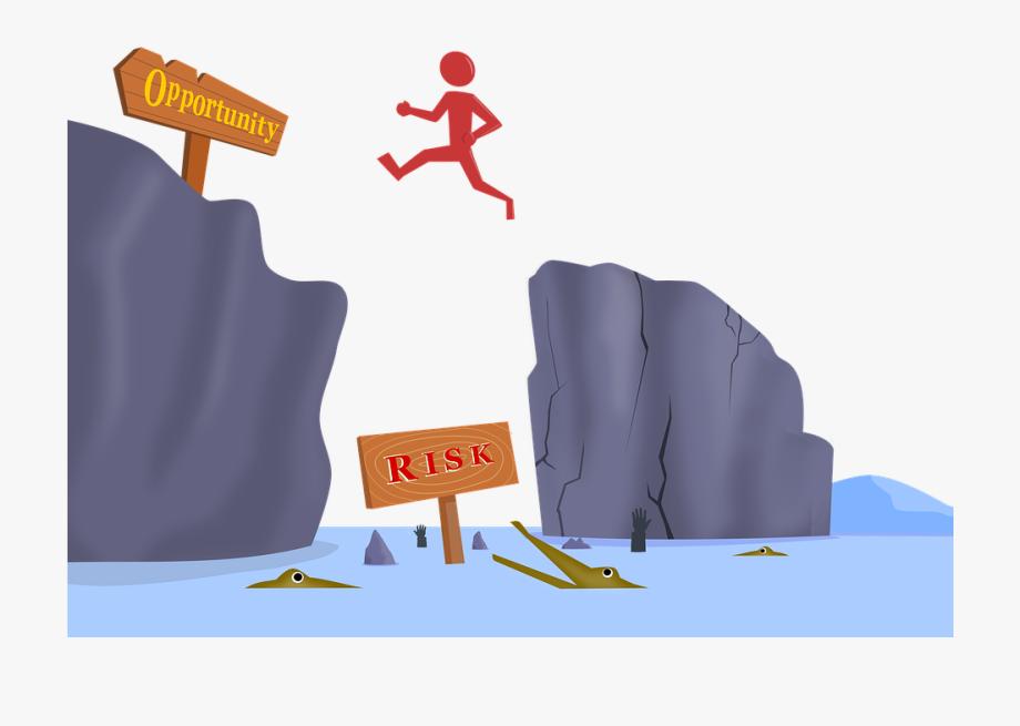 Risk Risk Taker Sacrifice Jump Opportunity Danger.
