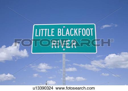 Stock Photo of Little Blackfoot River Road Sign u13390324.