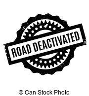 Vector Illustration of Road Deactivated rubber stamp. Grunge.
