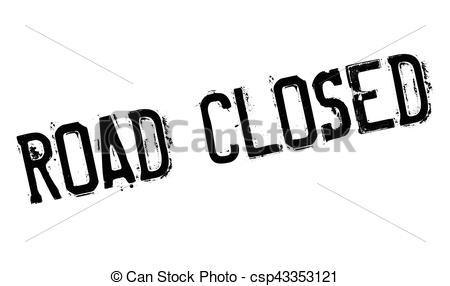 Vector Illustration of Road Closed rubber stamp. Grunge design.