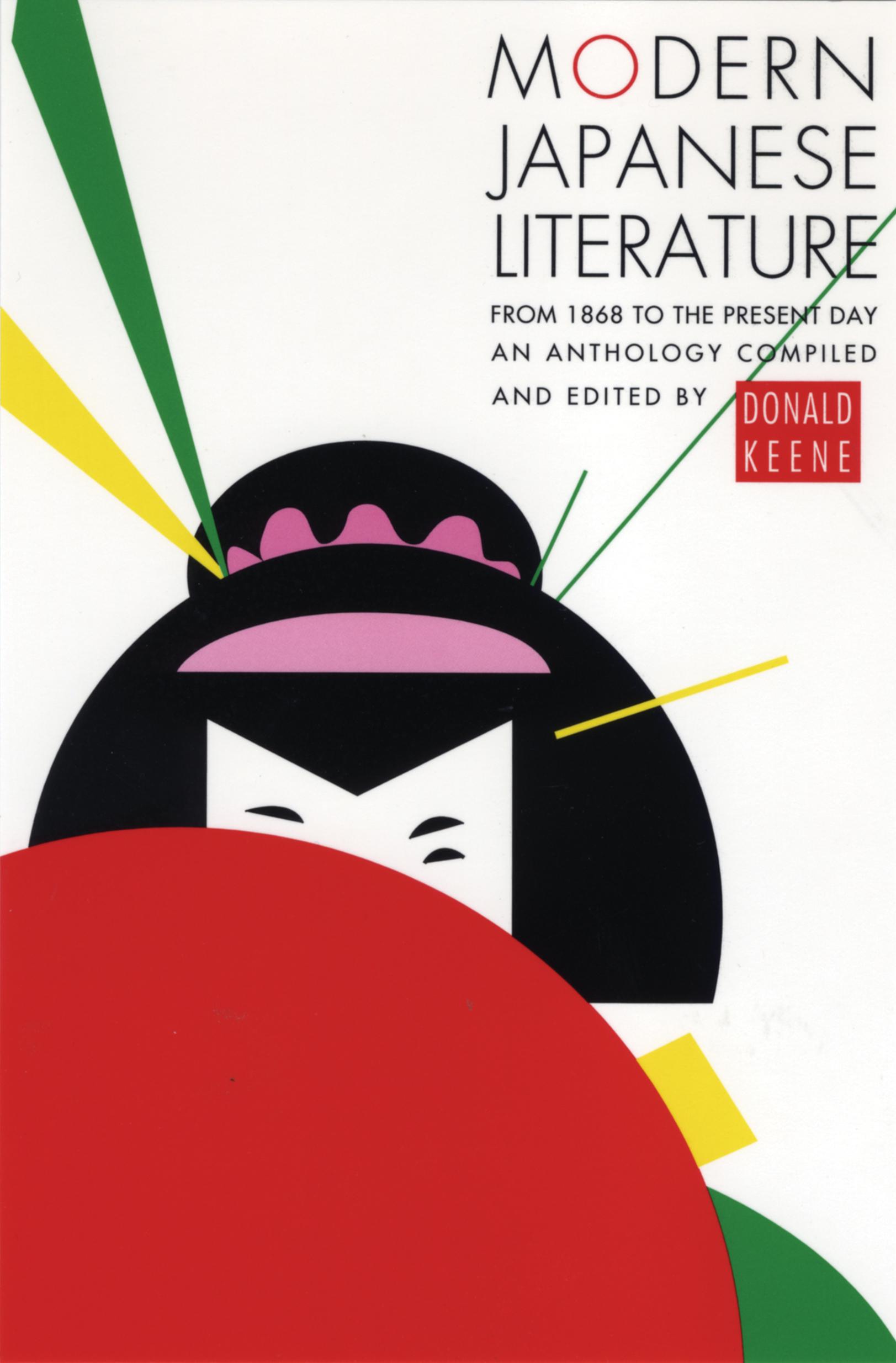 Modern Japanese Literature by Donald Keene.