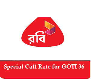 Special Call Rate for Robi Goti 36 Package.