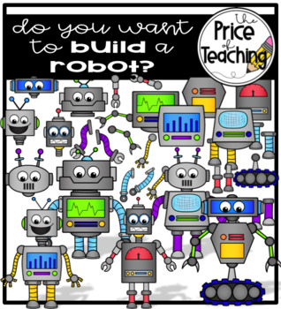 Do You Want to Build a Robot? Clipart Set.